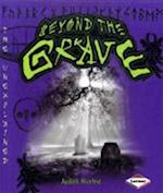 Beyond the Grave (The Unexplained, nr. 2)