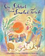 On Sukkot and Simchat Torah (Sukkot & Simchat Torah)