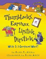 Thumbtacks, Earwax, Lipstick, Dipstick (Words are Categorical)