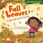 Fall Leaves (Cloverleaf Books: Fall's Here!)