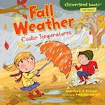 Fall Weather (Cloverleaf Books: Fall's Here!)