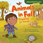 Animals in Fall (Cloverleaf Books: Fall's Here!)