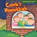Caleb's Hanukkah (Cloverleaf Books ™ — Fall and Winter Holidays)