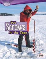 Put Screws to the Test (Searchlight Books)