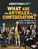 What Are the Articles of Confederation? (Six Questions of American History)