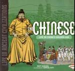 The Chinese (Life in Ancient Civilizations)