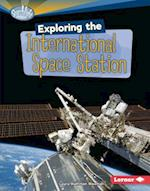 Exploring the International Space Station (Searchlight Books)