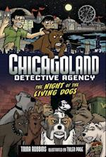 Chicagoland Book 3: Night of the Living Dogs (Chicagoland, nr. 3)