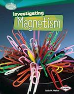 Investigating Magnetism (Searchlight Books: How Does Energy Work?)