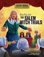 Alice Ray and the Salem Witch Trials (History Speaks Picture Books Plus Readers Theater Library)