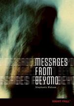 Messages from Beyond af Stephanie Watson
