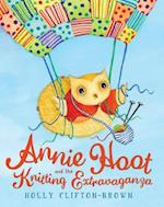 Annie Hoot and the Knitting Extravaganza