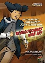 Top-Secret Adventure of John Darragh, Revolutionary War Spy