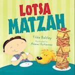 Lotsa Matzah (Passover)