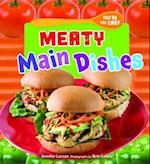 Meaty Main Dishes (Youre the Chef)
