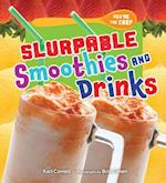 Slurpable Smoothies and Drinks (Youre the Chef)