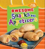 Awesome Snacks and Appetizers (Youre the Chef)