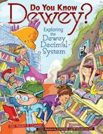 Do You Know Dewey? (Millbrook Picture Books)