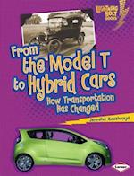 From the Model T to Hybrid Cars (Lightning Bolt Books)