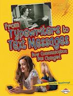 From Typewriters to Text Messages (Lightning Bolt Books)