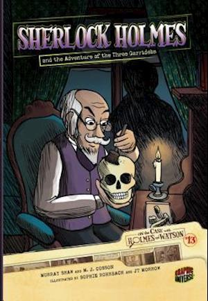 On the Case with Holmes and Watson 13: Sherlock Holmes and the Adventure of the Three Garridebs