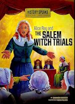 Alice Ray and the Salem Witch Trials (History Speaks Picture Books Plus Readers Theater Quality)