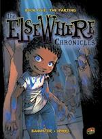 The ElseWhere Chronicles 5: The Parting (The Elsewhere Chronicles, nr. 5)