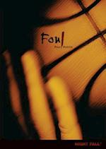 Foul (Night Fall Library)