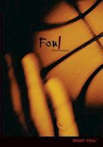 Foul (Night Fall Quality)