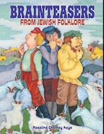 Brainteasers from Jewish Folklore (Kar-ben Favorites)