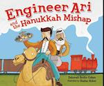 Engineer Ari and the Hanukkah Mishap (Hanukkah)