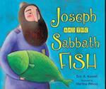 Joseph and the Sabbath Fish (Shabbat)