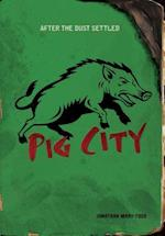 Pig City af Jonathan Mary-todd