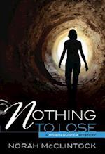Nothing to Lose af Norah McClintock