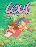 #2 Summertime Blues (Lou!)