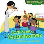 Let's Meet a Veterinarian (Cloverleaf Books Community Helpers)