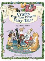 Crafts from Your Favorite Fairy Tales (Storytime Crafts)