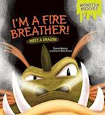 I'm a Fire Breather! (Monster Buddies)