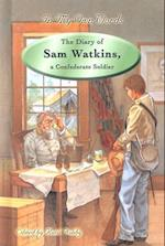 The Diary of Sam Watkins, a Confederate Soldier af Sam R. Watkins