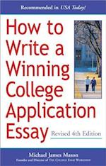 How to Write a Winning College Application Essay (HOW TO WRITE A WINNING COLLEGE APPLICATION ESSAY)