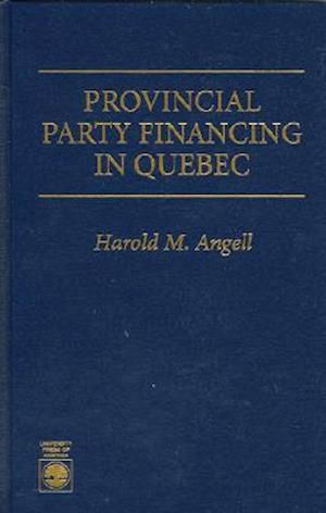 Provincial Party Financing in Quebec