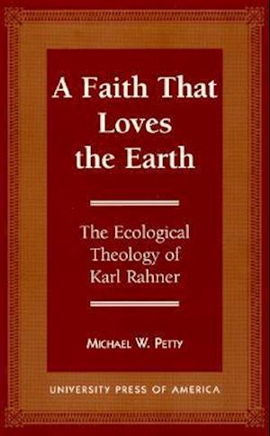 A Faith that Loves the Earth