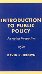 Introduction to Public Policy af D. K. Brown, David K. Brown