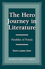 The Hero Journey in Literature af Evans Lansing Smith