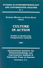 Culture in Action (Studies in ethnomethodology & conversation analysis, nr. 4)