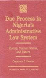 Due Process in Nigeria's Administrative Law System