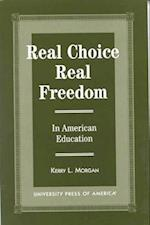 Real Choice, Real Freedom