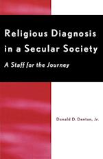 Religious Diagnosis in a Secular Society