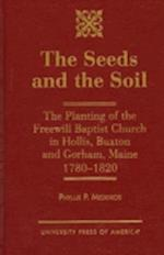 The Seeds and the Soil