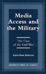 Media Access and the Military